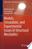 Models  Simulation  and Experimental Issues in Structural Mechanics