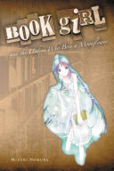 Book Girl and the Undine Who Bore a Moonflower (light novel) ebook
