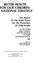 Better Health for Our Children  Major findings and recommendations