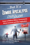 ... But If a Zombie Apocalypse Did Occur