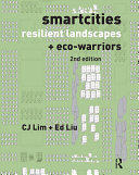 Smartcities  Resilient Landscapes and Eco Warriors