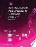 Problem Solving in Data Structures & Algorithms Using C++  : Programming Interview Guide