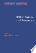 Balkan Syntax And Semantics