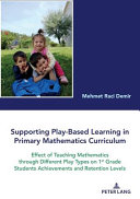 Supporting Play Based Learning In Primary Mathematics Curriculum