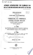 Authorize Appropriations for Flammable Fabrics Act and Fire Research and Safety Act of 1968  Hearings Before the Consumer Subcommittee   91 2  on S  3765  3766  June 2  10  11 and August 18  1970