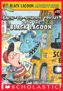 The Back to School Fright from the Black Lagoon  Black Lagoon Adventures  13