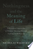 Nothingness and the Meaning of Life