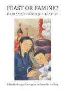Pdf Feast or Famine? Food and Children's Literature Telecharger
