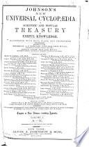 Johnson S New Universal Cyclopaedia A Scientific And Popular Treasury Of Useful Knowledge