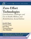 Zero-Effort Technologies