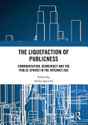 The Liquefaction of Publicness