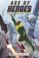 Age of Heroes: A Superhero Adventure (the Pantheon Saga)