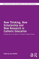 New Thinking, New Scholarship and New Research in Catholic Education Pdf/ePub eBook