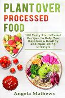 Plant over Processed Food: Pdf/ePub eBook