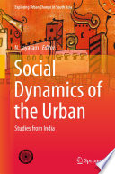 Social Dynamics of the Urban