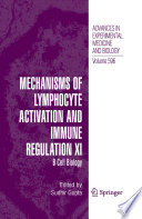 Mechanisms of Lymphocyte Activation and Immune Regulation XI