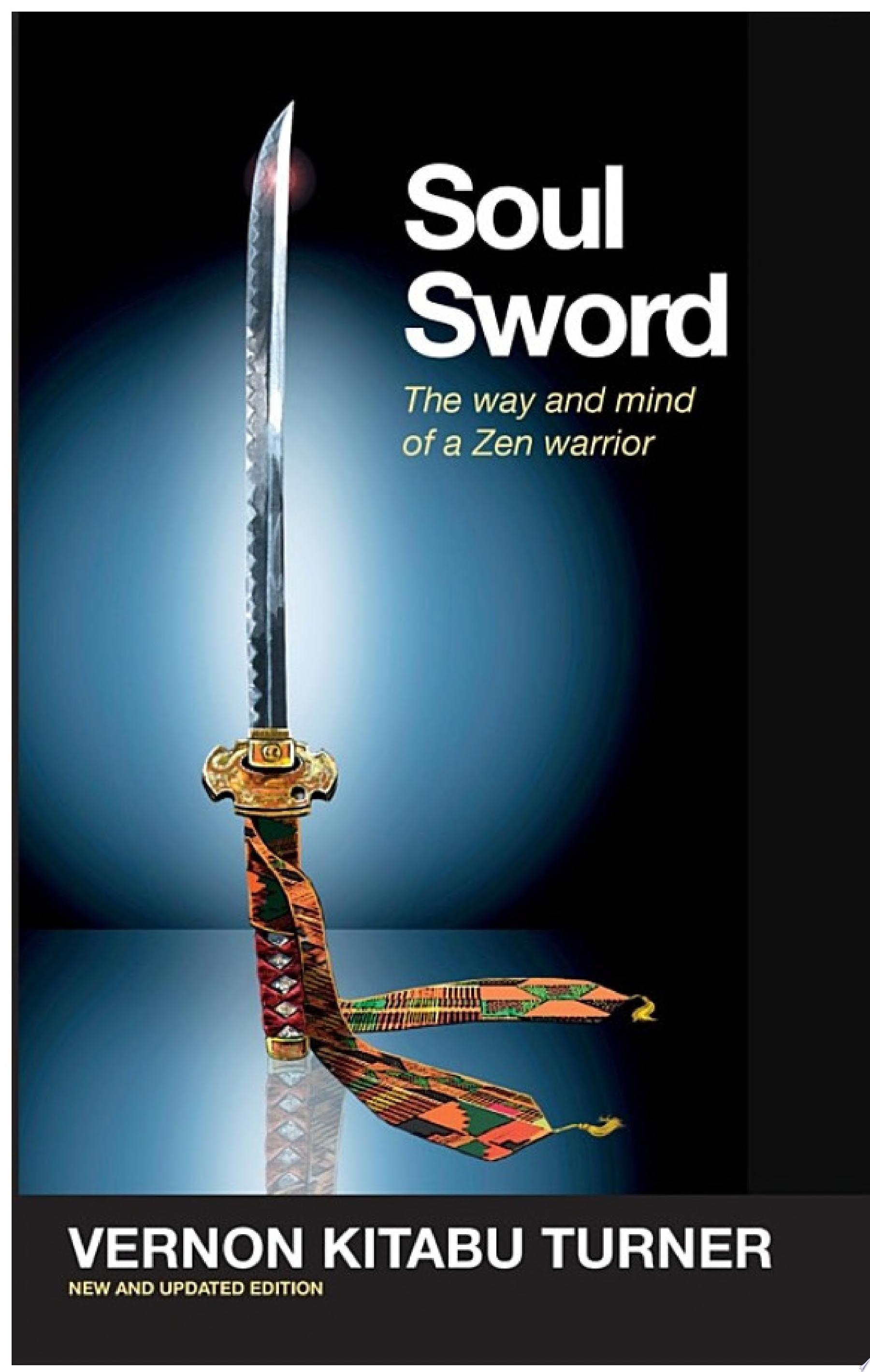 Soul Sword  The Way and Mind of a Zen Warrior