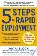 5 Steps to Rapid Employment  The Job You Want at the Pay You Deserve