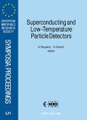 Superconducting and Low Temperature Particle Detectors