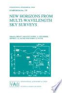 New Horizons From Multi Wavelength Sky Surveys