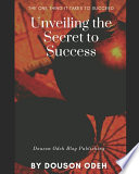 Unveiling the Secrets to Success