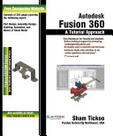 Autodesk Fusion 360  A Tutorial Approach