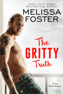 The Gritty Truth (The Whiskeys: Dark Knights at Peaceful Harbor) Contemporary Romance