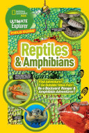 Ultimate Explorer Field Guide  Reptiles and Amphibians