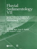 Fluvial Sedimentology VII (Special Publication 35 of the IAS)