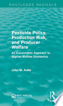 Pesticide Policy  Production Risk  and Producer Welfare