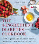 The 4 Ingredient Diabetes Cookbook