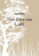 Then there was Light