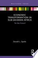 Economic Transformation in Sub-Saharan Africa