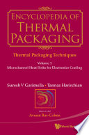 Encyclopedia Of Thermal Packaging - Set 1: Thermal Packaging Techniques (A 6-volume Set)