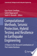 Computational Methods  Seismic Protection  Hybrid Testing and Resilience in Earthquake Engineering Book