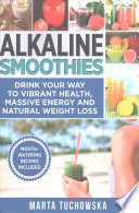 Alkaline Smoothies
