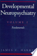 Developmental Neuropsychiatry Book