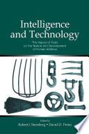 Intelligence and Technology