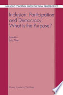 Inclusion, Participation and Democracy: What is the Purpose?