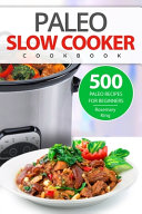 Paleo Slow Cooker Cookbook