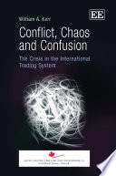 Conflict  Chaos and Confusion