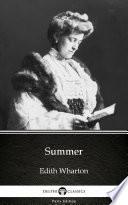 Summer by Edith Wharton   Delphi Classics  Illustrated