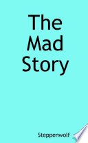The Mad Story
