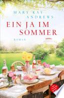 Ein Ja im Sommer  : Roman