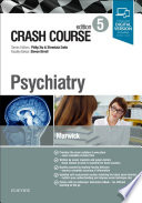 """Crash Course Psychiatry"" by Katie FM Marwick, Steven Birrell, Shreelata T Datta, Philip Xiu"