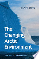 The Changing Arctic Environment Book
