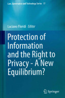 Protection of Information and the Right to Privacy   A New Equilibrium