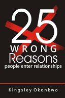 25 Wrong Reasons People Enter Relationships