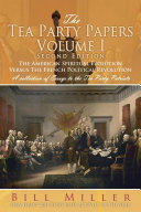 The Tea Party Papers Volume I Second Edition