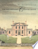 The Philadelphia Country House